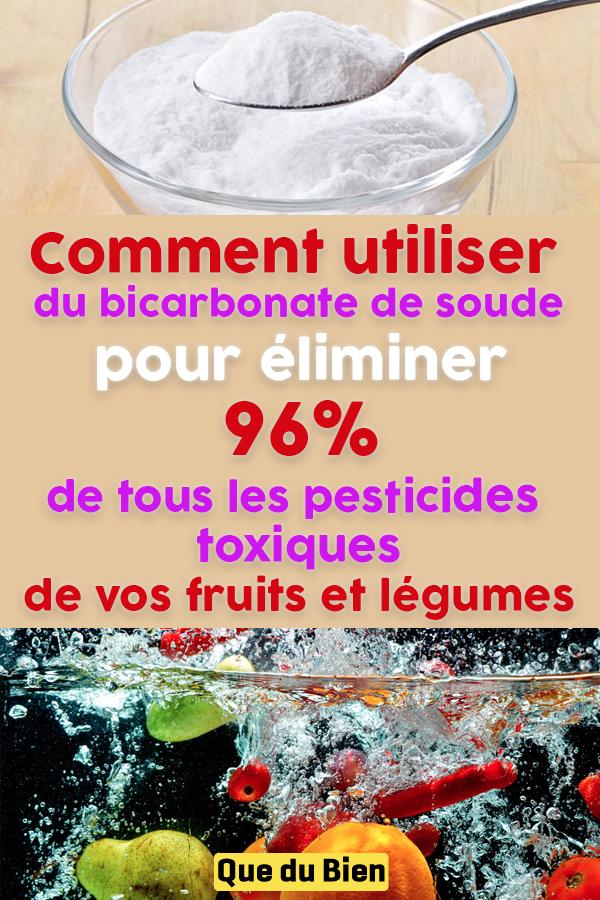Comment utiliser du bicarbonate de soude pour éliminer 96% de tous les pesticides toxiques de vos fruits et légumes