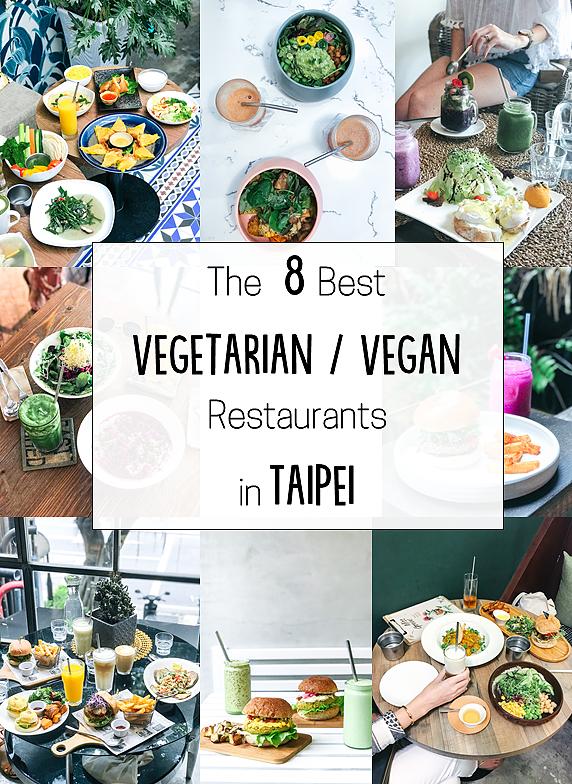 The 8 Best Vegetarian Restaurants In Taipei Best Vegetarian Restaurants Vegan Restaurants Vegetarian