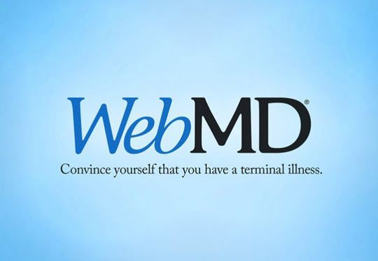 I Don T Feel Right I Better Check Webmd Funny Signs Advertising Slogans Medical Humor