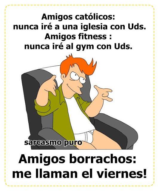 Amigos Borrachos Fry Meme Memes Sarcasmo Amigos