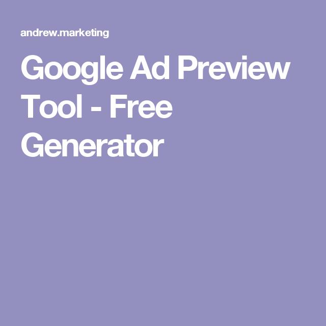Google Ad Preview Tool Free Generator Google Ads Ads Digital Marketing
