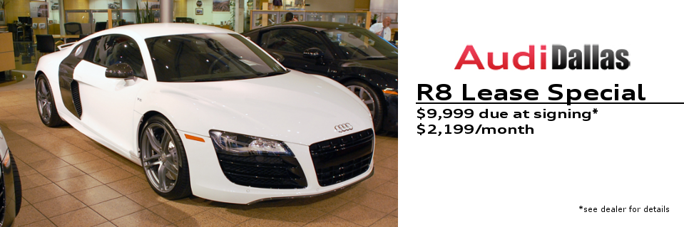 Audi R8 Lease V10 2199 Month With 10k Down Come In Store For More Details Audi Dealership Used Audi Lease Specials