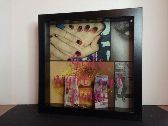 Girls night out fund savings frame,money box,savings frame   Money ...