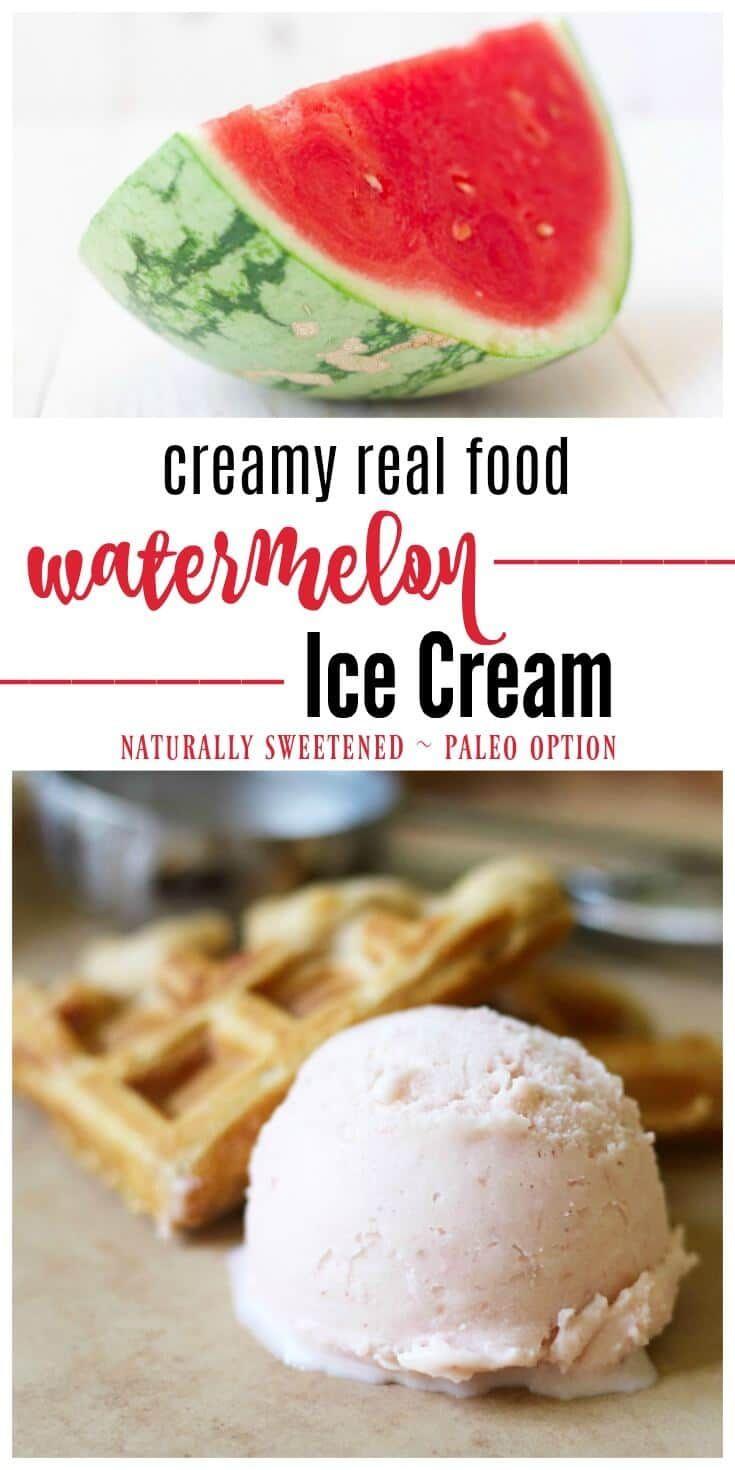 Creamy Real Food Watermelon Ice Cream