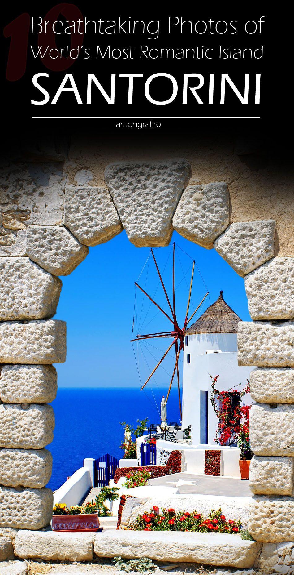 10 Breathtaking Photos of World's Most Romantic Island #Santorini #Greece