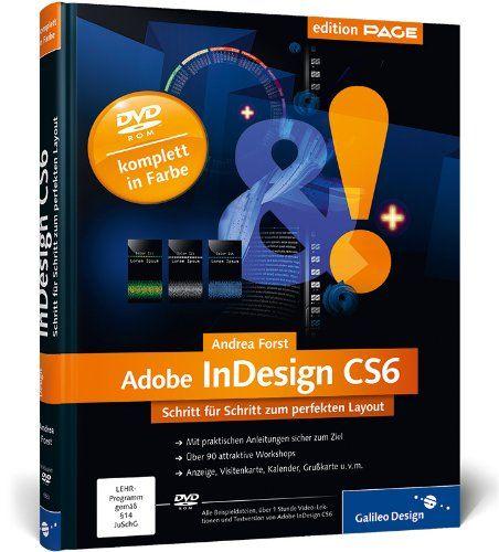 Adobe Indesign Cs6  Schritt F U00fcr Schritt Zum Perfekten Layout  Galileo Design  - Eur 2707