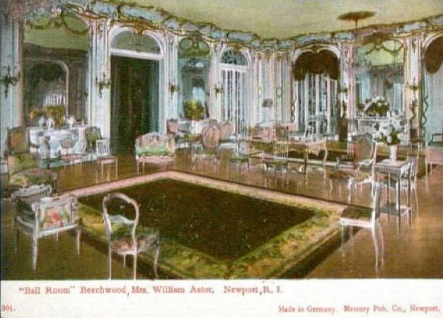 """Postcard of, The Ballroom at Beechwood, Newport RI. Purchased by William Backhouse Astor Jr., and wife, """"The"""" Mrs. Caroline Astor, in c.1881. Both members of America's Gilded Age high society, part of the """"400"""". Once purchased, the summer """"cottage"""" was expanded and renovated by Richard Morris Hunt. With the addition of the Ball Room. ~~ {cwl}"""