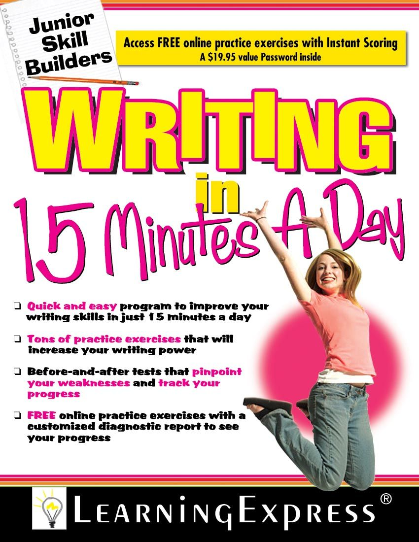 With Writing In 15 Minute A Day Middle School Student Build Tremendou And Communication Skill Fifth Grade Skills Write Your Dissertation