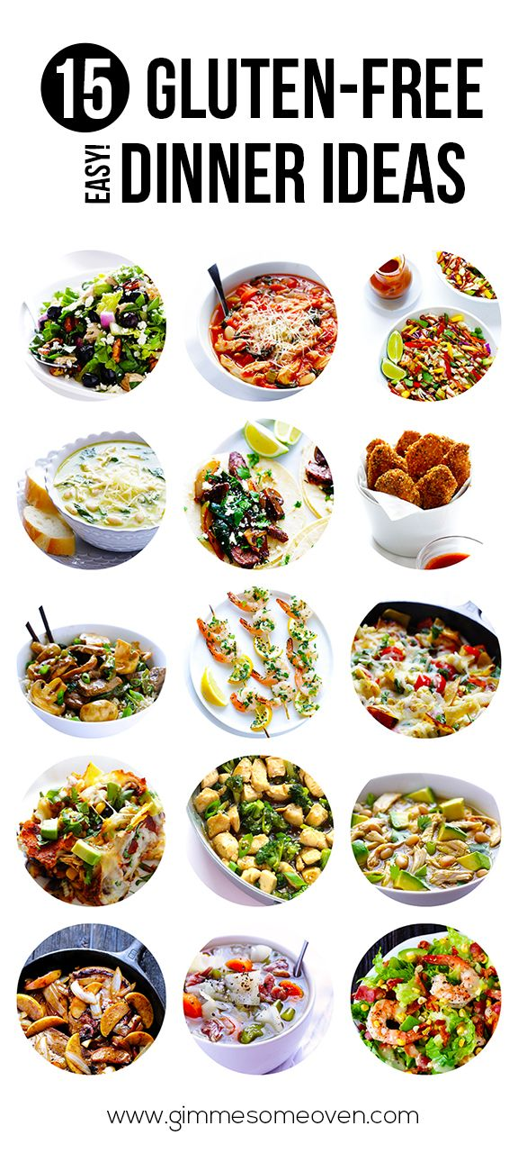 15 Gluten Free Easy Dinner Ideas Gimme Some Oven Gluten Free Eating Gluten Free Dairy Free Gluten Free Dinner