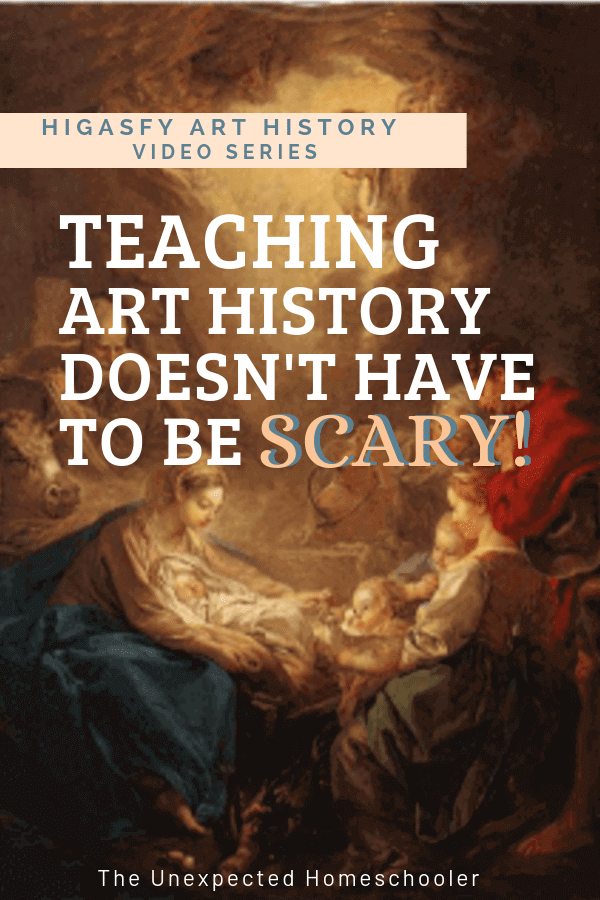 Photo of Art History for Kids Doesn't Have to Be Scary! {HIGASFY Art History Video Series Review} | The Unexpected Homeschooler