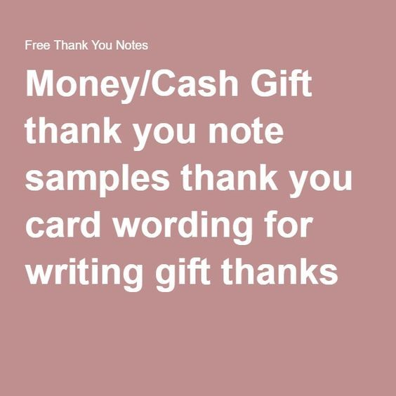 Writing Thank You Notes For Wedding Gifts: Money/Cash Gift Thank You Note Samples Thank You Card