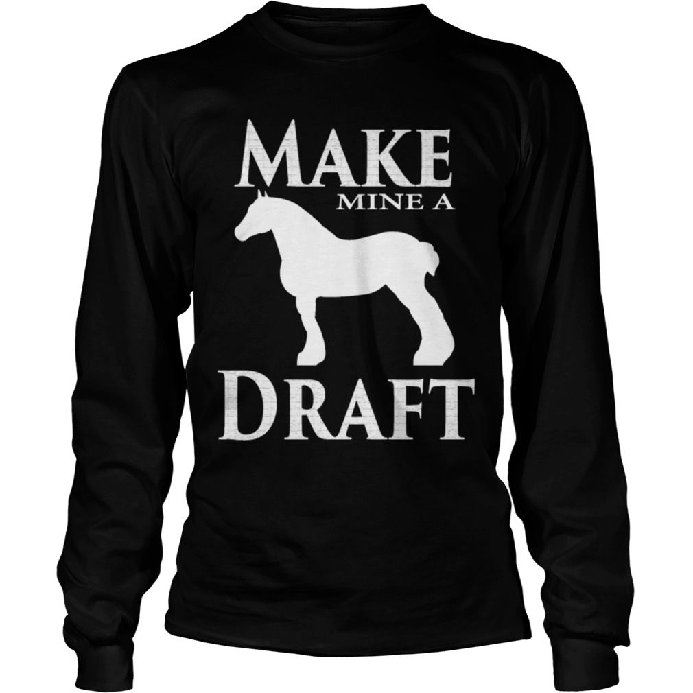 Make Mine a Draft T shirt #gift #ideas #Popular #Everything #Videos #Shop #Animals #pets #Architecture #Art #Cars #motorcycles #Celebrities #DIY #crafts #Design #Education #Entertainment #Food #drink #Gardening #Geek #Hair #beauty #Health #fitness #History #Holidays #events #Home decor #Humor #Illustrations #posters #Kids #parenting #Men #Outdoors #Photography #Products #Quotes #Science #nature #Sports #Tattoos #Technology #Travel #Weddings #Women