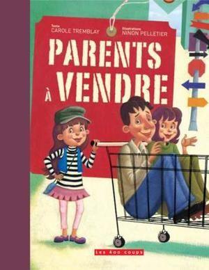 Couverture du livre Parents à vendre