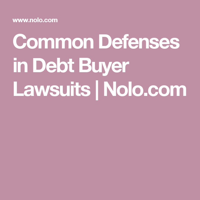 Common defenses in debt buyer lawsuits nolo legal common defenses in debt buyer lawsuits nolo solutioingenieria Image collections