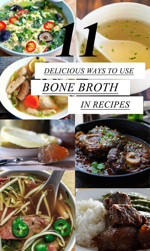 11 Delicious Ways To Use Bone Broth In Recipes #bonebrothrecipe