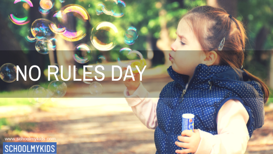 No Rules Day in 2020   Day, Parenting, To my daughter