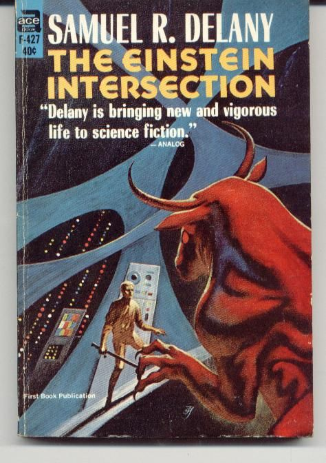 F-427 SAMUEL R. DELANY The Einstein Intersection (cover and interior illustration by Jack Gaughan; 1967).#