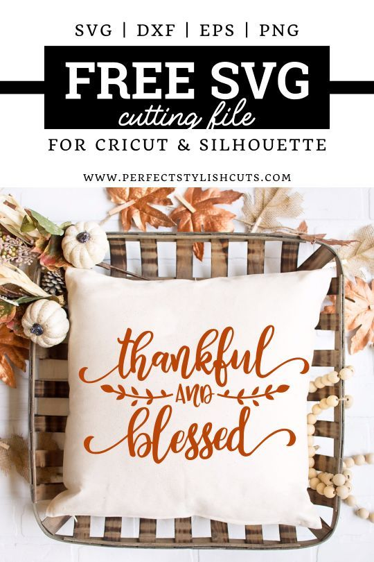 Free Thankful And Blessed SVG File for Cricut and Silhouette Cameo Projects. From PerfectStylishCuts.com  #thankfulsvg #freethanksgivingsvg #freefallsvg #freesvgcutfiles #freesvg #itsfallyayall #blessed svg #thankfulsign #thankfulandblessedsvg