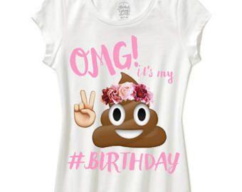 Emoji Birthday Shirt Omg Its My Girls Flower