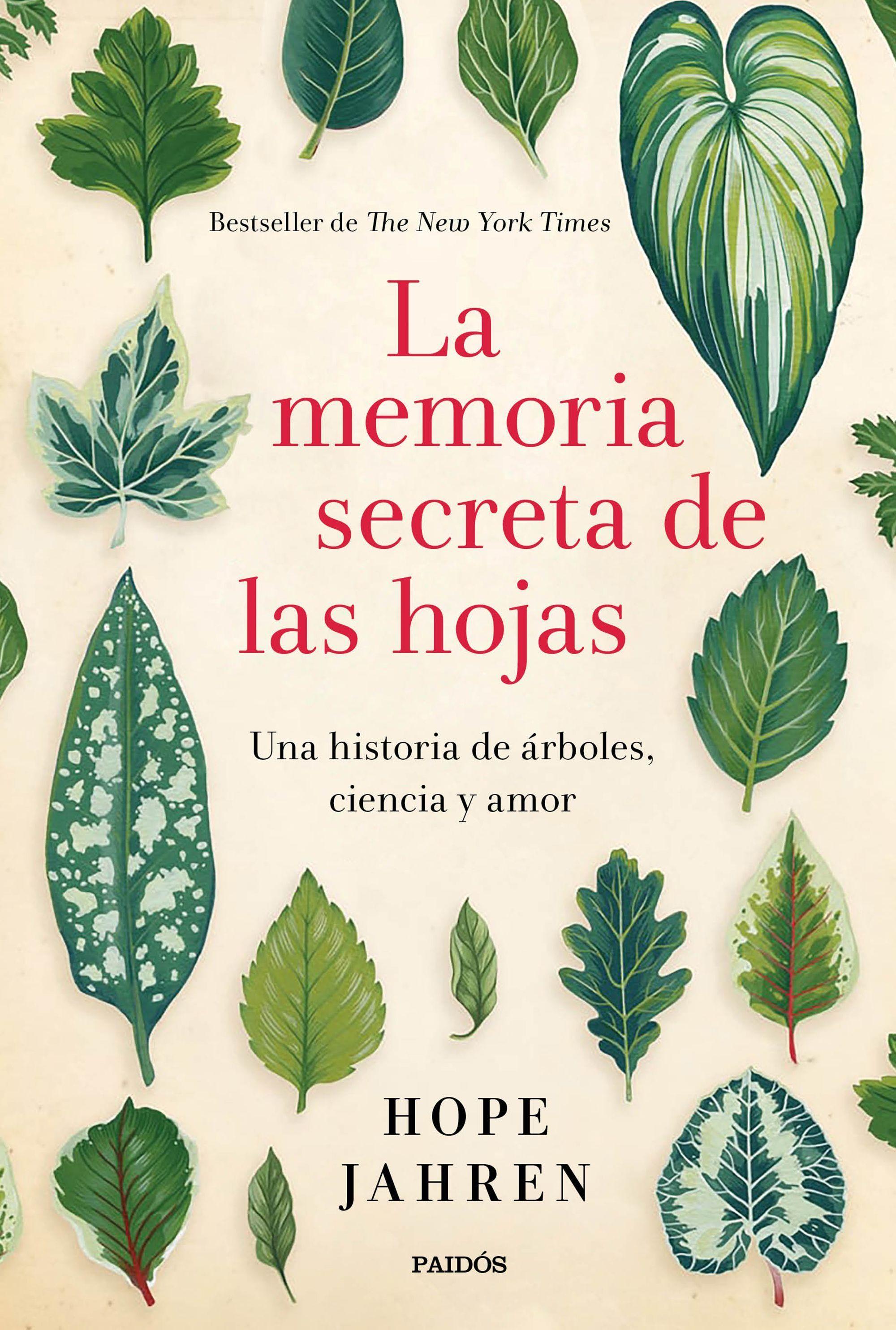 la memoria secreta de las hojas: una historia de arboles, ciencia y ...