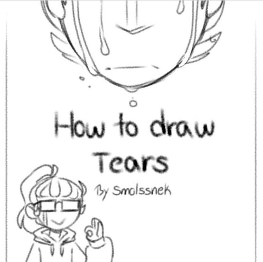 Yoooo It S 2019 Credit To Smolssnek Disclaimer I Do Not Own Any Of The Art That I Post This Account Is Simply For Me How To Draw Tears Tears Art Drawings