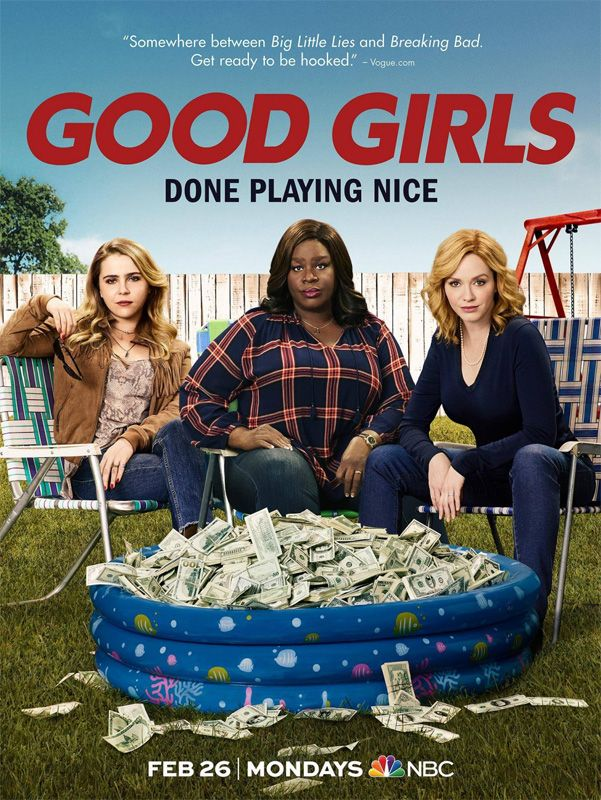 Chicas Buenas Temporada 1 Capitulo 1 Online Chicas Buenas Good Girls La Nueva Serie De Netflix La Empresa Distribu Girls Tv Series Girls Series Girls Season