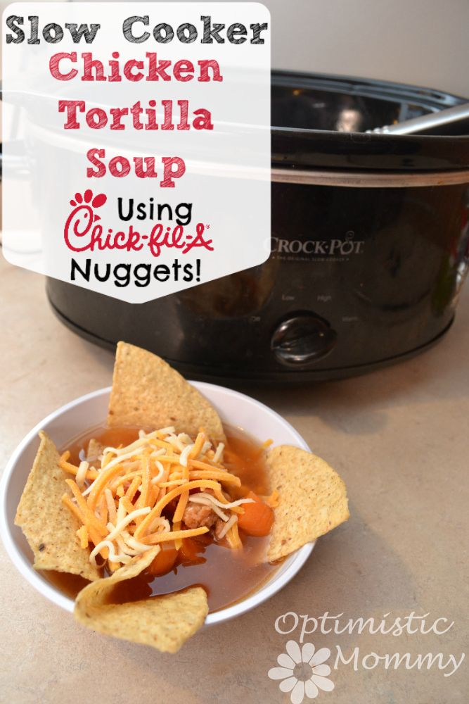 Chick Fil A Breakfast Tray Captivating Slow Cooker Chicken Tortilla Soup With Chickfila Nuggets  Recipe