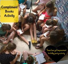 Compliment books activity tween teen girl empowerment birthday party activity