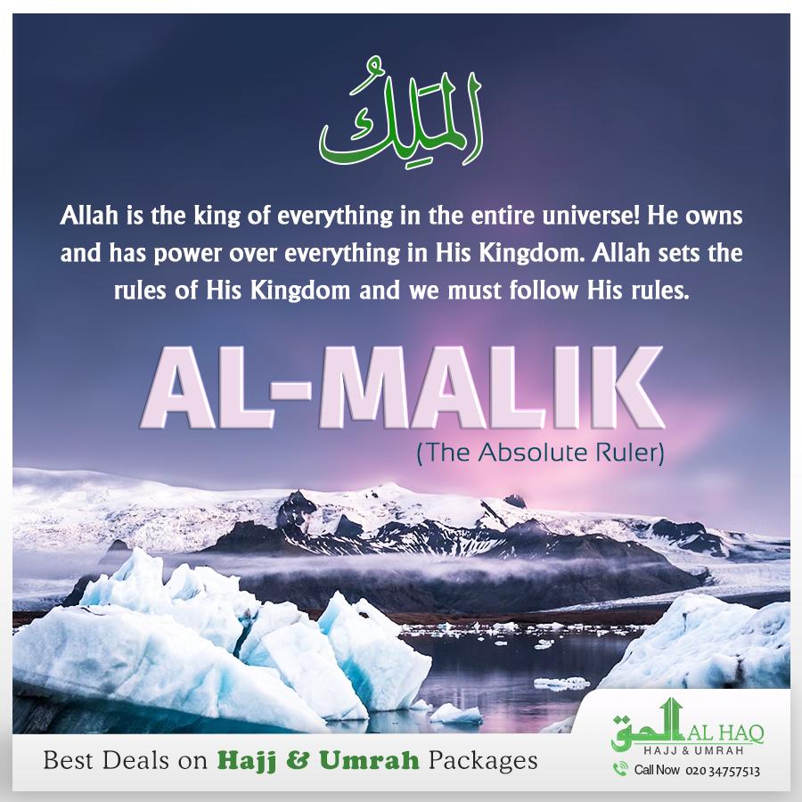"""#Weekly #NamesofAllah (S.W.T):   Al- #Malik - """"The Absolute Ruler""""  #TheKingofKings #Allah #Islam #Muslims #Umrah #Hajj #Islamic #Umrah2017 #AlHaqTravel"""