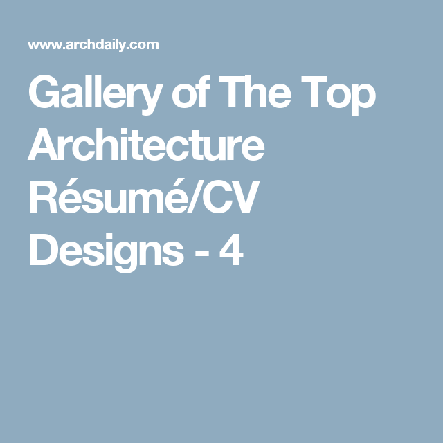 Gallery Of The Top Architecture RsumCv Designs    Architect