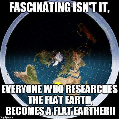FLAT EARTH FUN If you believe in flat earth or not... try debunking it. Not only is it fun, but it's educational... gets your mind thinking!