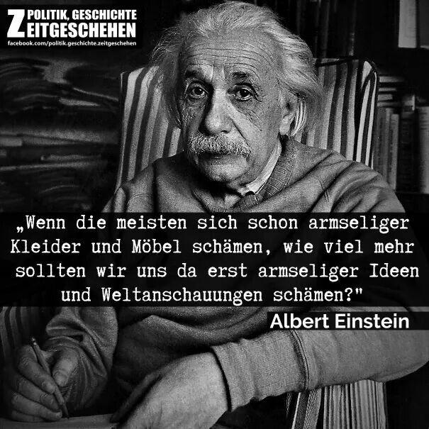 Einstein Armselige Ideen Und Weltanschauungen Weltanschauung Einstein Weisheiten