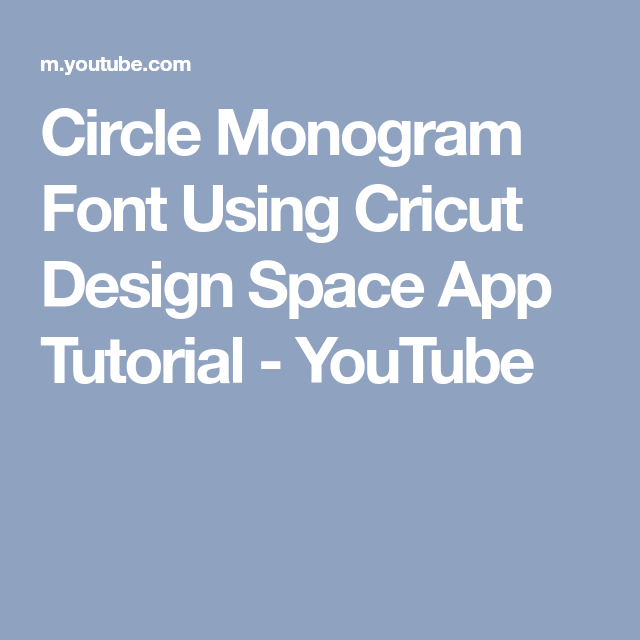 Circle Monogram Font Using Cricut Design Space App