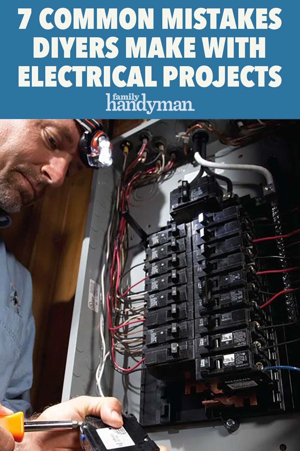7 Common Mistakes DIYers Make with Electrical Projects in