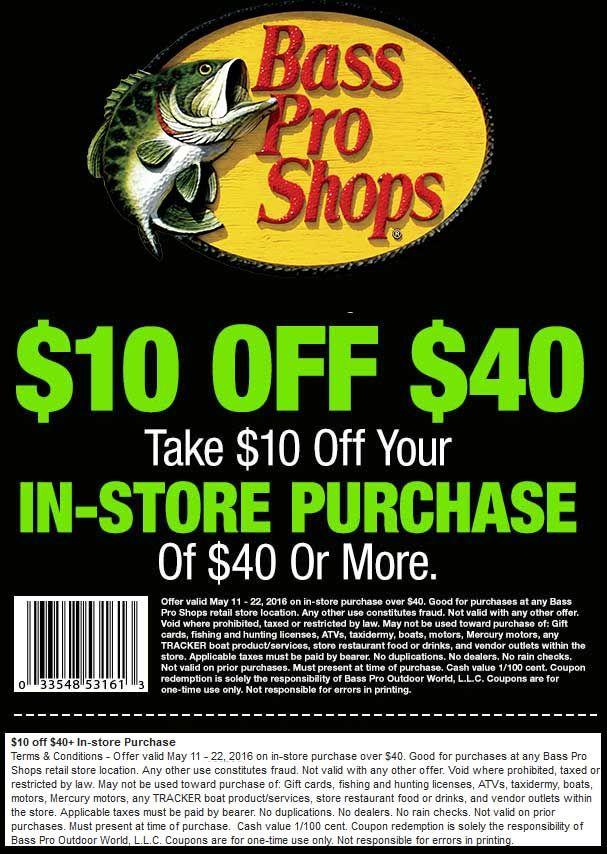 Pinned May 14th 10 off 40 at Bass Pro Shops coupon