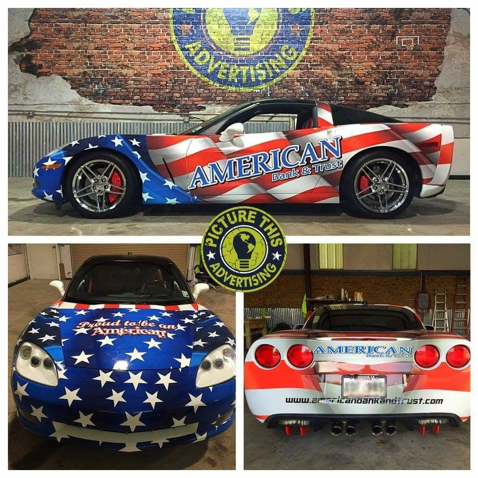 All American Look With American Flag Wrap On Chevy Corvette For American Bank And Trust Car Wrap Chevy Corvette Dream Cars