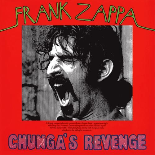 """Frank Zappa Chunga's Revenge 180 Vinyl LP In the 1970s Frank Zappa's output increased exponentially. Burnt Weeny Sandwich, Weasels Ripped My Flesh and Chunga's Revenge seemed to emerge within months of each other while his line-ups were equally bewildering with Flo and Eddy (Turtles), Max Bennet, Don """"Sugarcane"""" Harris and John Guerin arriving to add hard core West Coast rhythms and comedic fusion mayhem. Opening with the proto-metal instrumental """"Transylvania Boogie,"""" Chunga's Revenge includes"""