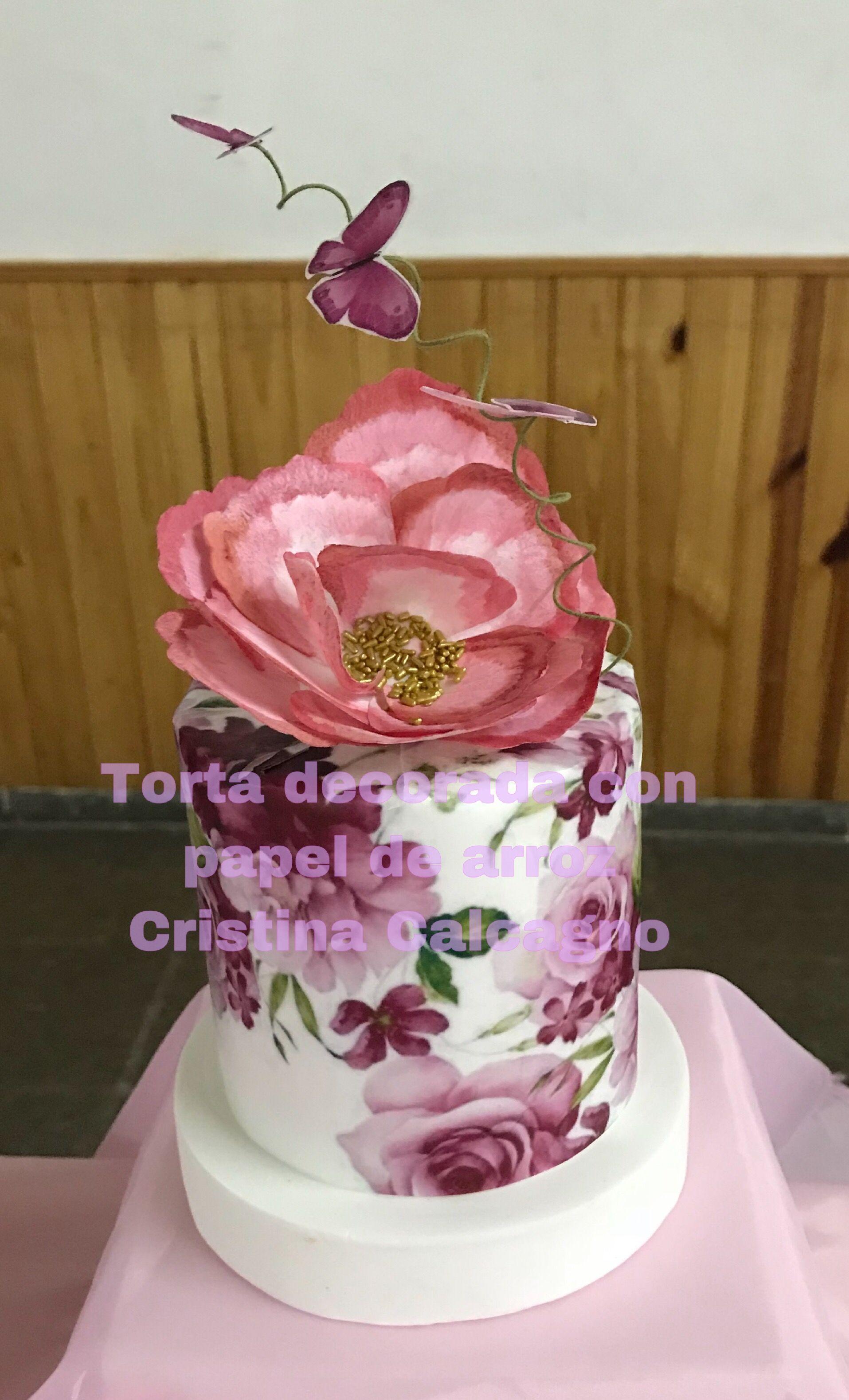 Torta Decorada Con Papel De Arroz Painted Cakes Beautiful Birthday Cakes Dessert Decoration
