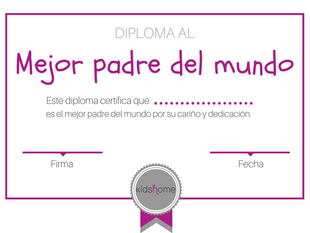 Descargable gratuito  Diploma al mejor padre del mundo  regalos