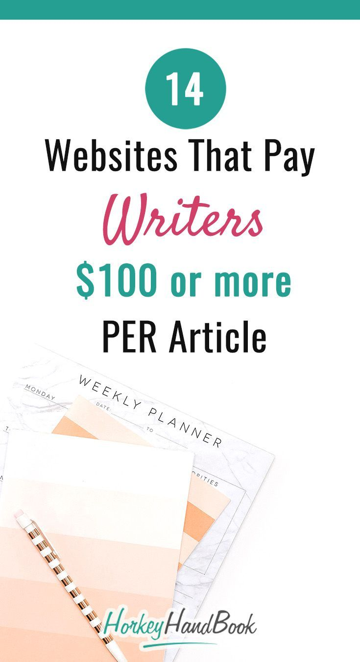 Here's a list of websites that pay writers $100+ per post