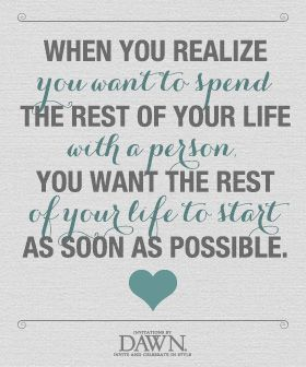 wedding quotes the rest of your life wedding quotes