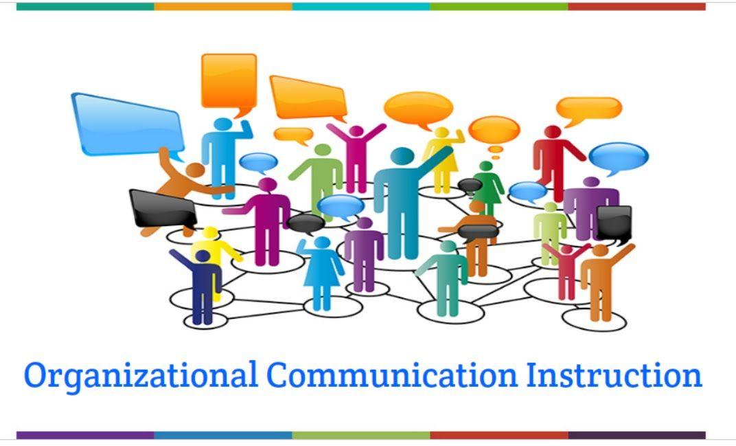Organizational Communication Instruction