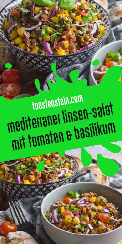 Mediterraner Linsensalat mit Basilikum   Toastenstein.com