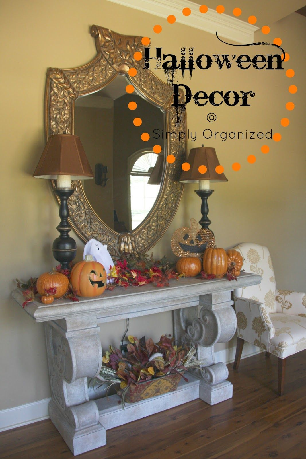 simply organized: halloween decor - inside home tour   fall decor