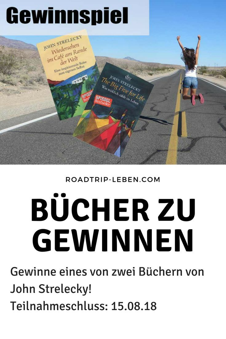 Gewinne 1x Das Buch Wiedersehen Im Cafe Am Rande Der Welt Oder 1x Das Buch The Big Five For Life Von John Str Mental Training Big Five For Life Berufung Finden