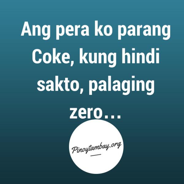 Funny Status Post Ang Pera Ko Tagalog Quotes Hugot Funny Tagalog Quotes Tagalog Quotes Funny