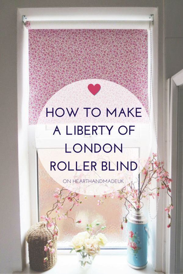 How To Make A Liberty Of London Roller Blind Diy Home