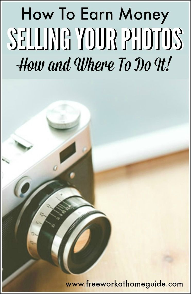 Earn Money Selling Photos Online How and Where To Do It