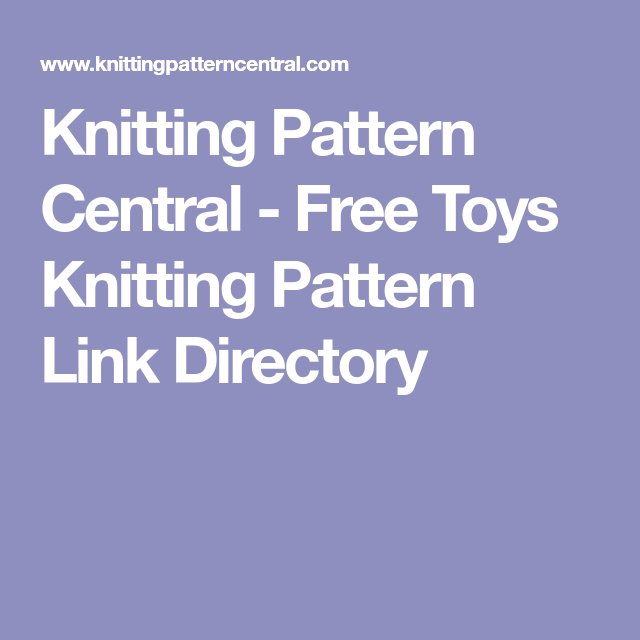 Knitting Pattern Central Free Toys Knitting Pattern Link Directory