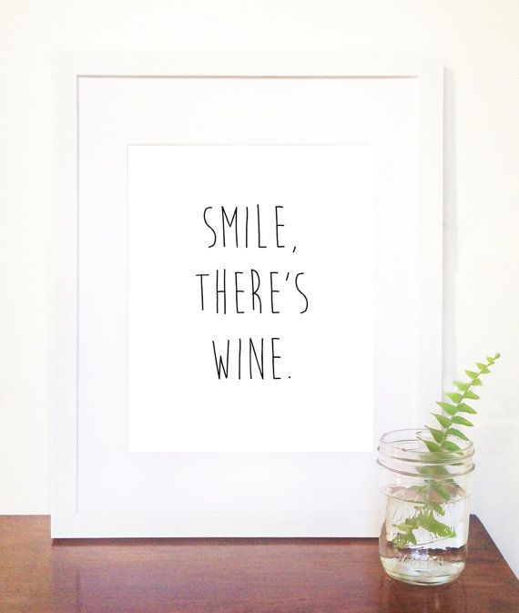 Smile There's Wine Typography Print by theSimplePerks on Etsy, $14.99
